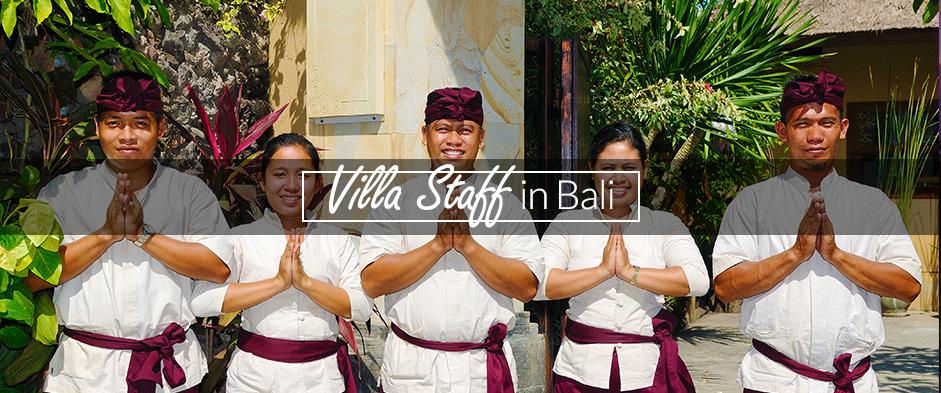 Villa Staff in Bali