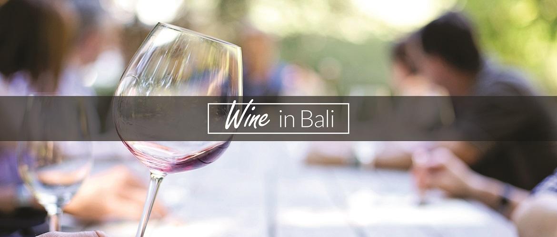 Wine in Bali