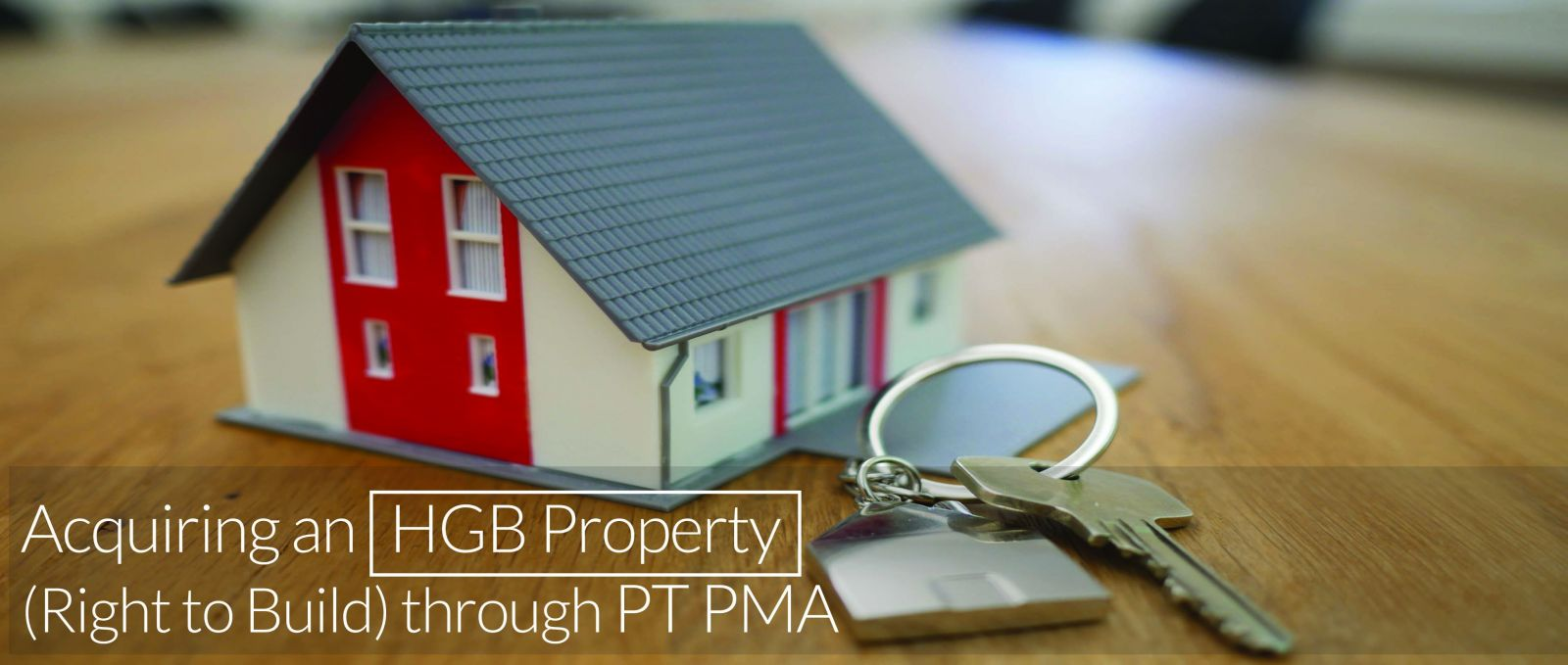 Acquiring an HGB property through PT PMA